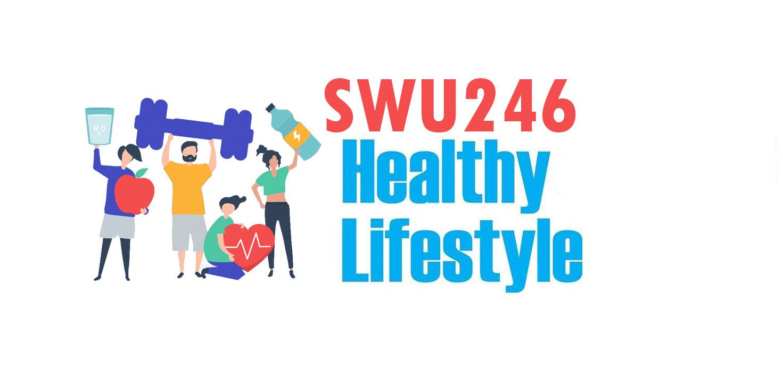 [online learning] 1/64 SWU246 วิถีชีวิตเพื่อสุขภาพ