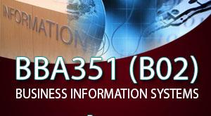 ระบบสารสนเทศทางธุรกิจ (บธบ 351)  B02